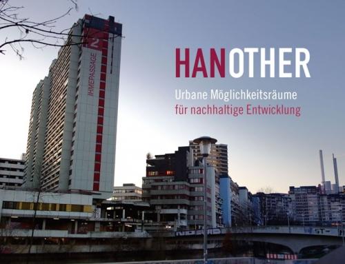 HANOTHER-Urbane Möglichkeitsräume für nachhaltige Stadtentwicklung