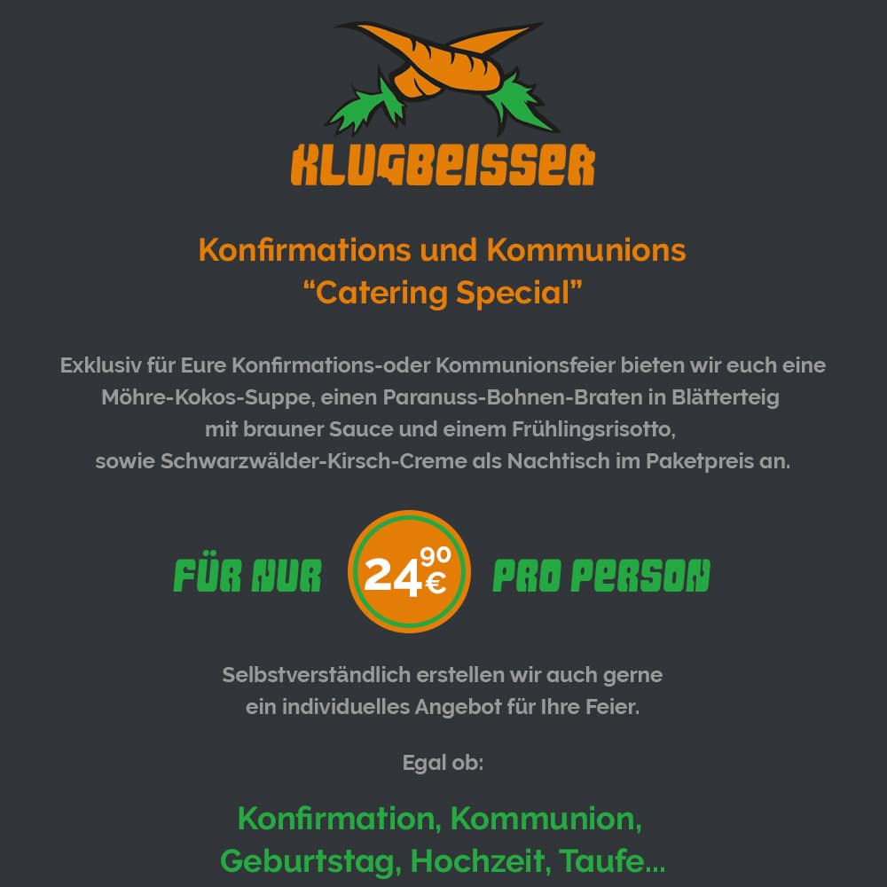 KLUGBEISSER ANGEBOT, Konfirmation & Kommunion vegan